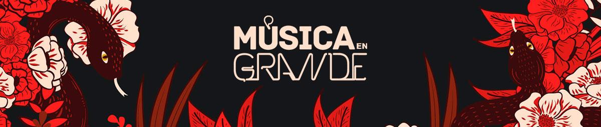 Música en Grande