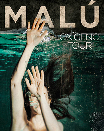 MALÚ - OXÍGENO TOUR