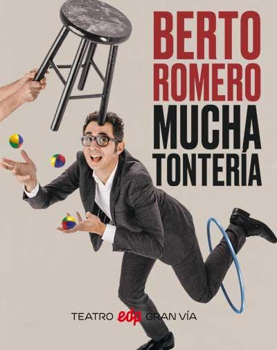 Berto Romero Mucha Tontería En Madrid Entradas El Corte Inglés