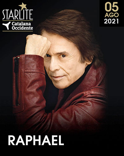 Raphael - Festival Starlite Catalana Occidente 2021