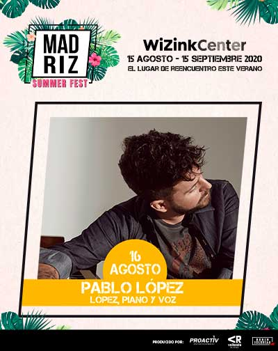 Pablo López - Madriz Summer Fest